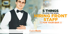 5 Things to Look for When Hiring Front Staff for Your Bar